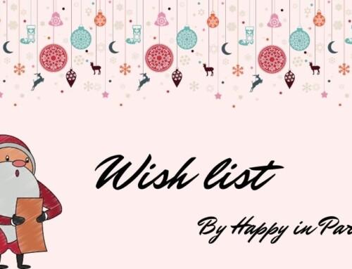 Idée de cadeaux de Noël, une parfaite wish list !